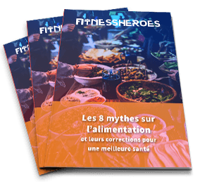 Ebook Fitness Heroes : les 8 mythes sur l'alimentation