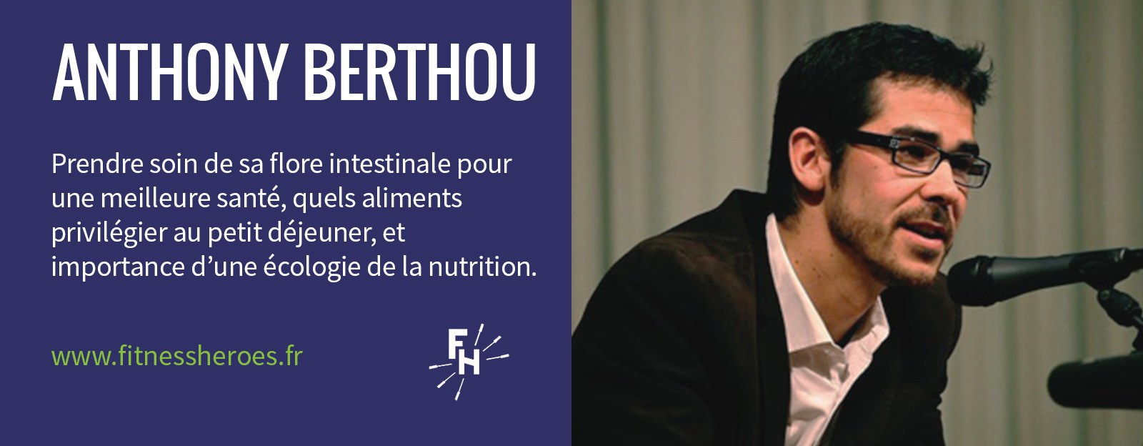 Épisode 02 du Podcast Fitness Heroes avec Anthony Berthou