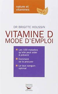 Couverture du livre Vitamine D mode d'emploi
