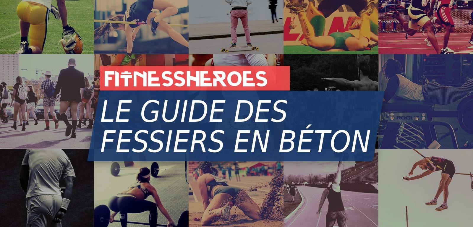 Le Guide des Fessiers par Fitness Heroes